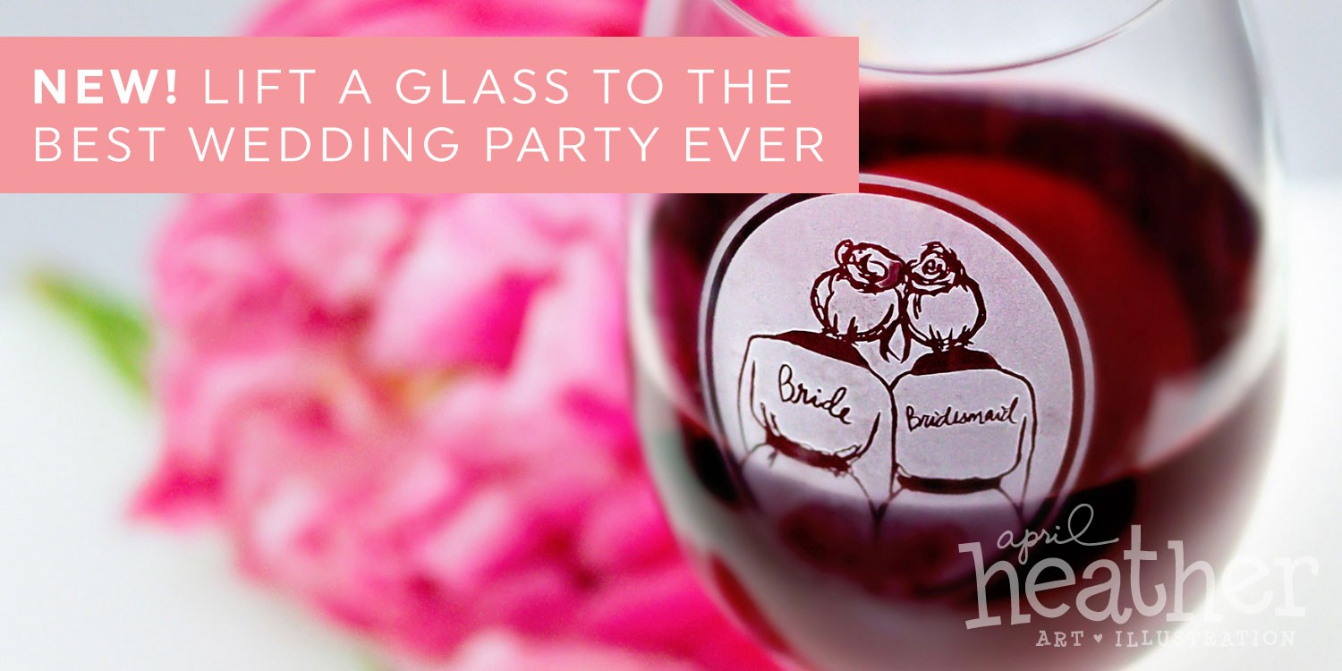 Bride & Bridesmaid Etched Wine Glass | April Heather Art