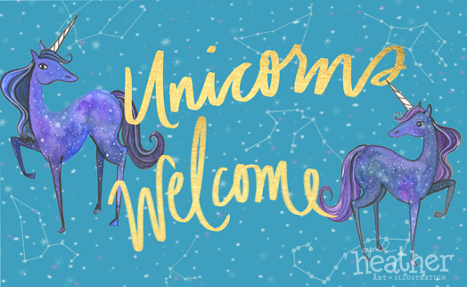 Unicorns Welcome - April Heather Art