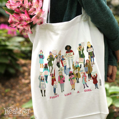 'Fight Like a Girl' Women's March Tote | April Heather Art